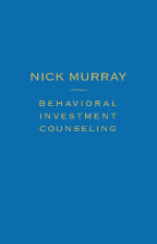 Nick murray behavioral investment counseling book
